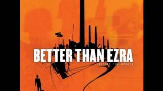 Watch Better Than Ezra Good video