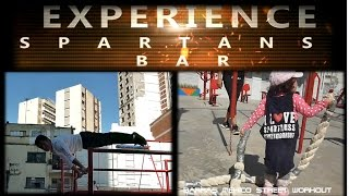 STREET WORKOUT EXPERIENCE .- SPARTANS BAR │Barras México Street Workout│