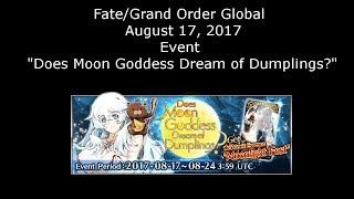 "Fate/Grand Order Global: Event - ""Does Moon Goddess Dream of Dumplings?"""