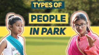 Types Of People In A Park | SAMREEN ALI