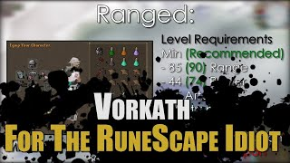 Vorkath Guide For The RuneScape Idiot
