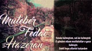 Muteber ft Fedai - Hezaren (Lyrics video) 2016