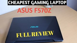 ASUS F570 LAPTOP FULL REVIEW | One of The Cheapest GAMING LAPTOP in India