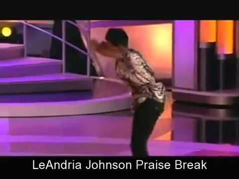 LeAndria Johnson  Praise Break