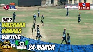 TPL Season 2 Day - 2 | Nalgonda Nawabs Vs Warangal Riders | LB Stadium | hmtv