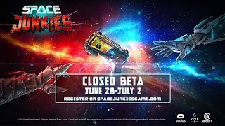 Space Junkies Closed Beta     Oculus Rift