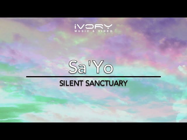Silent Sanctuary - Sa'yo (Official Music Video) with Lyrics