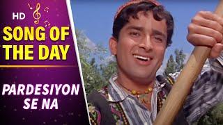Pardesiyon Se Na Ankhiyan - Shashi Kapoor - Nanda - Jab Jab Phool Khile - Evergreen Bollywood Songs