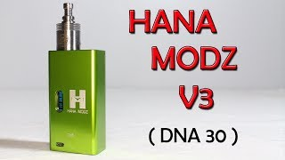 Hana Modz V3 Review