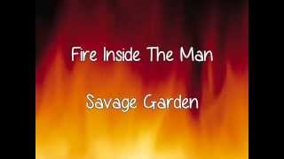 Watch Savage Garden Fire Inside The Man video