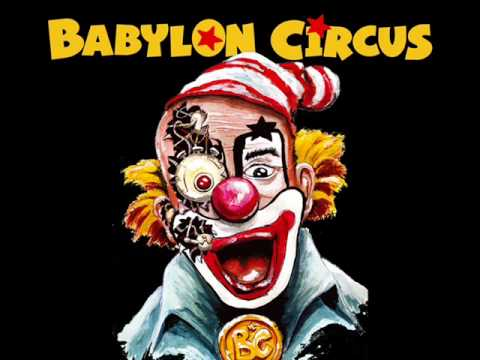 Babylon Circus - Let Me Run