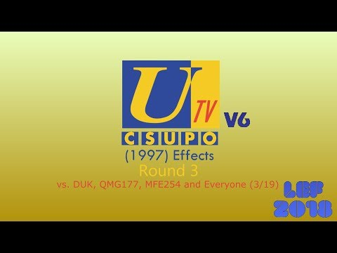 Ulster Television Csupo V6 (1997) Effects Round 3 vs. DUK, QMG177, MFE254 and Everyone (3/19)