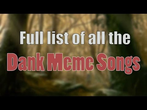 Ultimate Dank Meme Songs Compilation (Without Bass) #1   2016