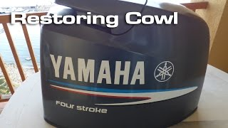 Restoring  Yamaha Outboard Cowl