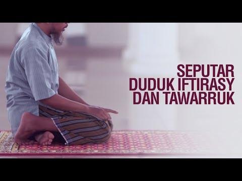 Ceramah Singkat: Seputar Duduk Iftirasy dan Tawarruk - Ustadz Ahmad Zainuddin Al-Banjary