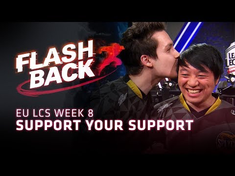 FLASHBACK // Support Your Support (2018 EU LCS Spring Week 8)