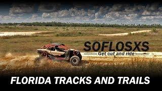 SoFloSXS hits Florida Tracks and Trails