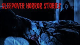 3 True Creepy Sleepover Stories (Viewer Submissions)