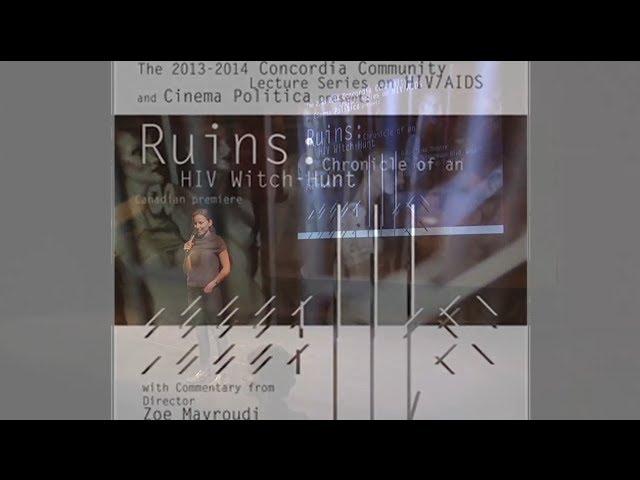 Concordia University HIVAIDS Project presents RUINS