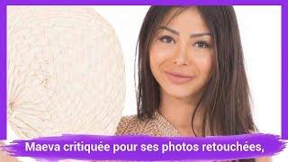 Les Marseillais Asian Tour: Maeva critiquée pour ses photos retouchées, elle se défend!