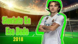 Luka Modric ▶ Sientate En Ese Deo'  Alfa El Jefe