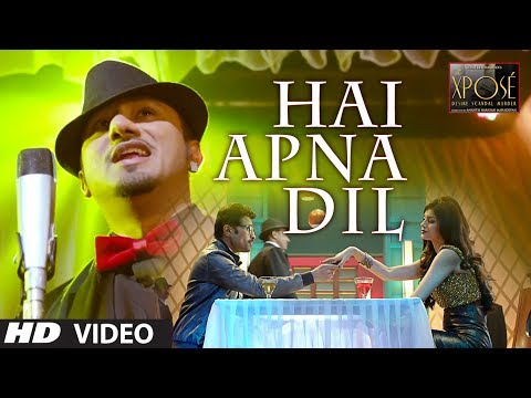 Hai Apna Dil L The Xpose L Himesh Reshammiya, Yo Yo Honey Singh video