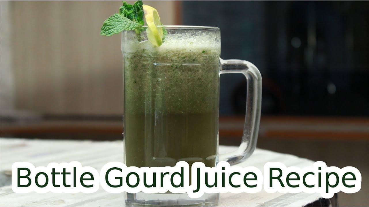 Bottle Gourd Juice Bottle Gourd Juice For Weight