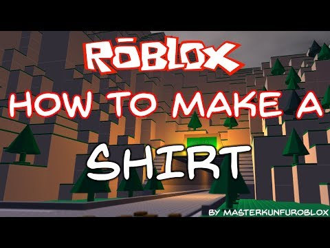 Roblox how to make a shirt 2012 2015 how to save for How to make a t shirt on roblox