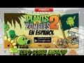 Plantas vs Zombies 2 ANDROID: En Español descarga y instalación: MEGA no root/root