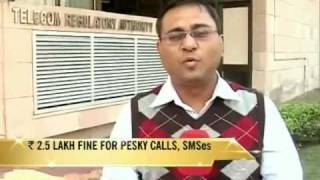Upto Rs 2.5 lakh fine for telemarketing calls