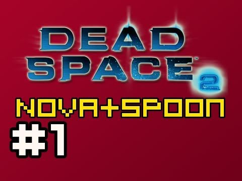 Dead Space 2: Multiplayer w/Nova & Spoon Ep.1 (Creature Feature)
