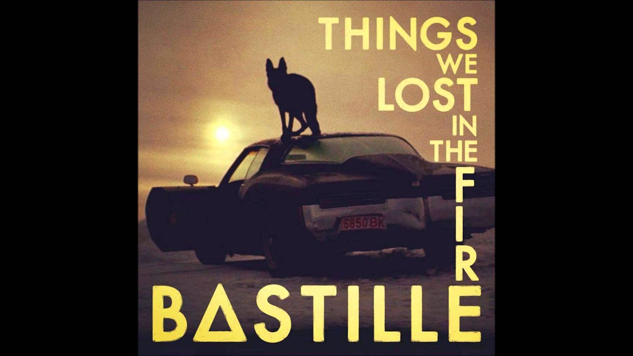 Things We Lost in the Fire by Bastille - Songfacts