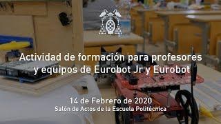 Actividad de formación para profesores y equipos de Eurobot Jr y Eurobot · 14/02/2020