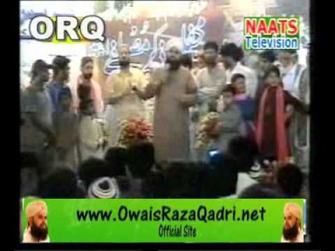 Tajdar E Haram Ho Nigahe Karam  by Owais Raza Qadri- Mehfil...