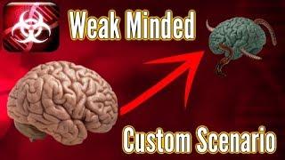 Plague Inc: Brain Destroying Worms - 'The Weak Minded' Custom Scenario!
