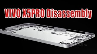 Amaizng Phone! VIVO X5 PRO Disassembly!