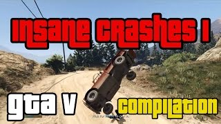 [GTA V - Insane Crashes 1] Video