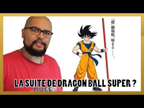 La suite de Dragon Ball Super sera en film