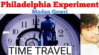Philadelphia Experiment | Tamil | Time Travel | Madan Gowri