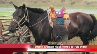 Drunk woman rides horse to rob store - Christine Saunders