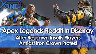 Apex Legends Reddit In Disarray After Respawn Insults Players Amidst Iron Crown Protest