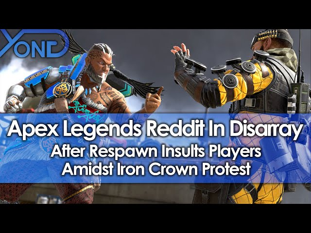 Apex Legends Reddit In Disarray After Respawn Insults Players Amidst Iron Crown Protest thumbnail