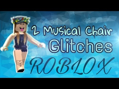 [Roblox] 2 Updated Musical Chair Glitches {PATCHED}
