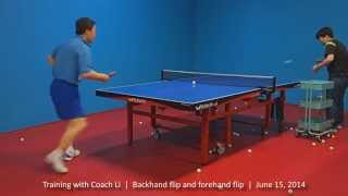 Training with Coach Li: Backhand flip and forehand flip