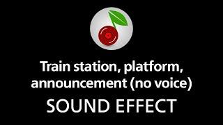 download lagu Train Station, Platform, Announcement No Voice Looped, Sound Effect gratis