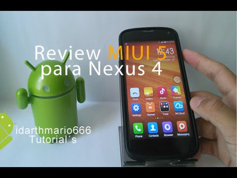 Review:MIUI V5 Para Nexus 4