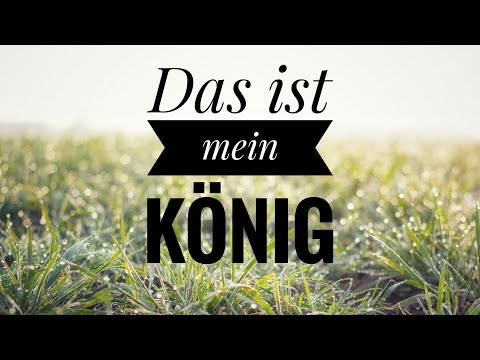 That's My King   Das Ist Mein König video