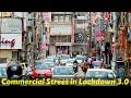 """Commercial Street Status, 3 Days After """"Lockdown 3""""   कमर्शियल स्ट्री स्टेटस, लॉकडाउन 3 के 3 दिन बाद"""