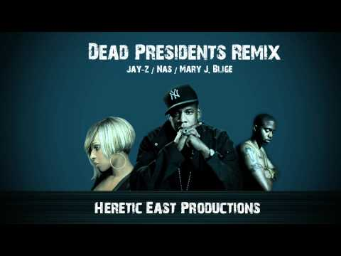 Jay-Z/Nas/Mary J. Blige - Dead Presidents Remix