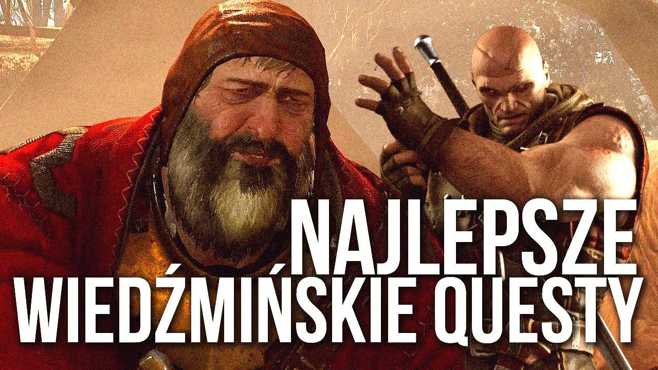 NAJLEPSZE questy z wiedźmińskich gier [tvgry.pl]
